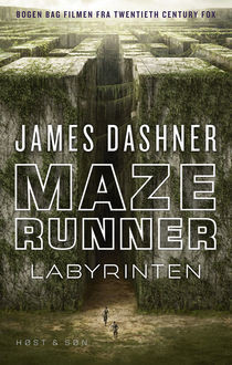 Maze Runner – Labyrinten, James Dashner