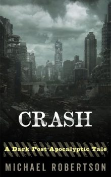 Crash, Michael Robertson