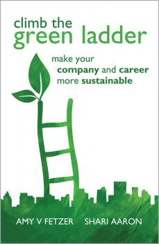 Climb the Green Ladder, Amy V.Fetzer, Shari Aaron