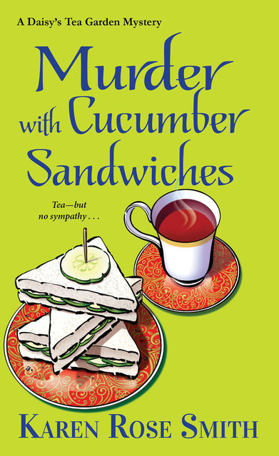 Murder with Cucumber Sandwiches, Karen Smith