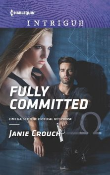 Fully Committed, Janie Crouch