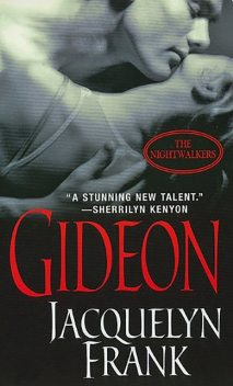 Gideon: The Nightwalkers, Jacquelyn Frank