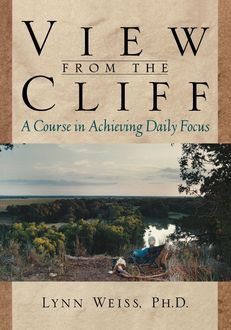View from the Cliff, Lynn Weiss
