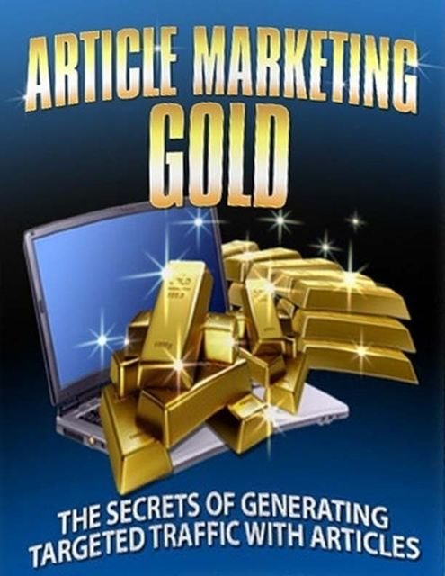 Article Marketing Gold – The Secrets of Generating Targeted Traffic With Articles, Lucifer Heart