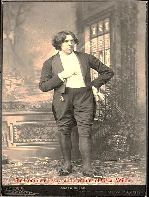 The Complete Essays and Lectures of Oscar Wilde, Oscar Wilde
