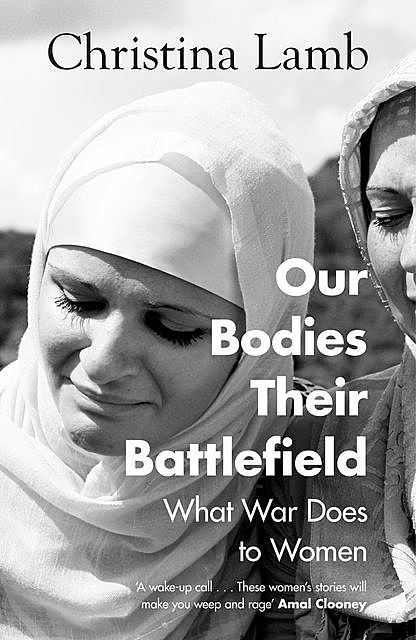 Our Bodies, Their Battlefield, Christina Lamb