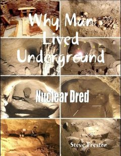 Why Man Lived Underground, Steve Preston