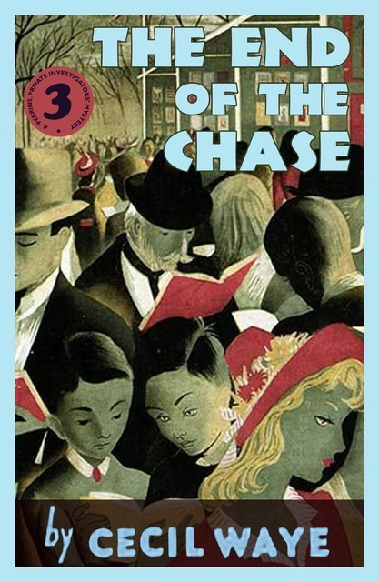 The End of the Chase, Cecil Waye