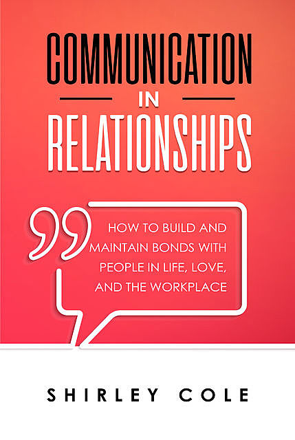 Communication In Relationships, Shirley Cole