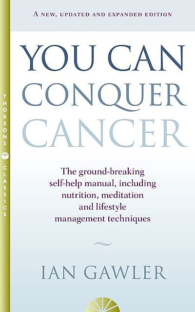 You Can Conquer Cancer, Ian Gawler