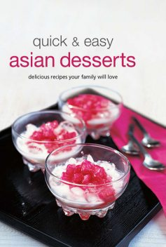 Quick & Easy Asian Desserts, Periplus Editions