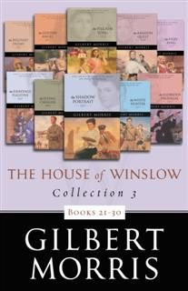 House of Winslow Collection 3, Gilbert Morris