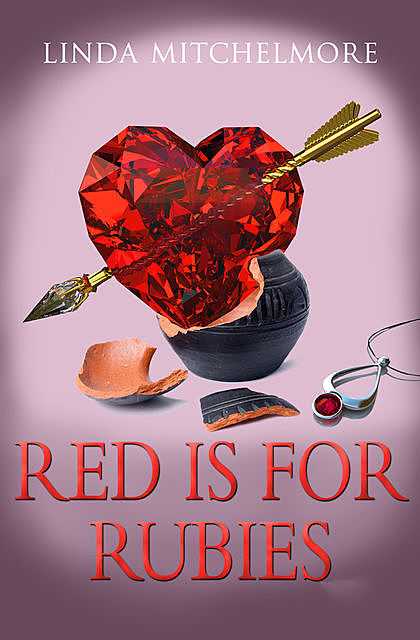 Red is for Rubies, Linda Mitchelmore