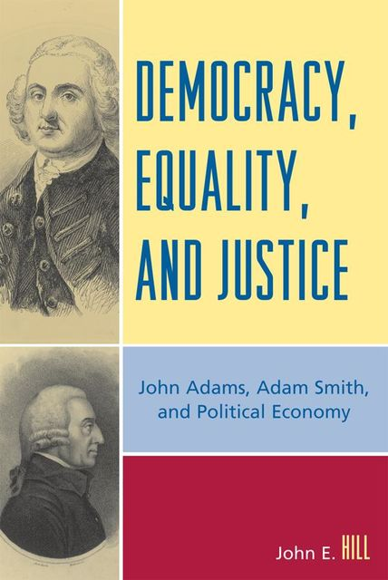 Democracy, Equality, and Justice, John Hill