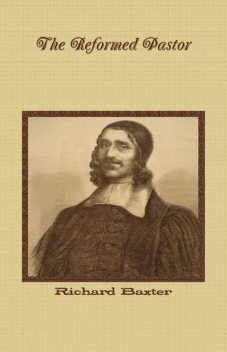 The Reformed Pastor, Richard Baxter