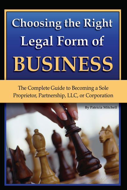 Choosing the Right Legal Form of Business, Pat Mitchell