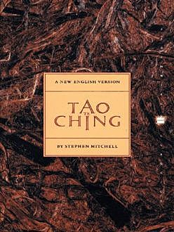 Tao Te Ching, Stephen Mitchell