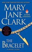 The Bracelet, Mary Jane Clark