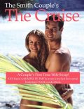 The Cruise Ship, a Couple's First Time to Wife Swap, The Smith Couple