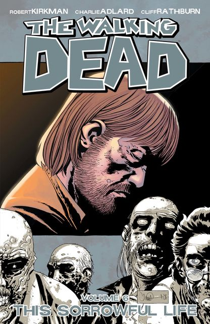 The Walking Dead, Vol. 6, Robert Kirkman