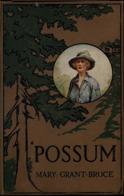 Possum, Mary Grant Bruce
