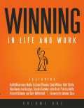 Winning in Life and Work: Volume One, Cindi Wilson, Claudia Crawley, Gary Setterfield, Graham Phoenix, Ian Douglas, John Brant, Johnnie Cass, Keith Blakemore-Noble, Kim Davey, Patricia Duffy, Ruth Thirtle, Vincent Delaney