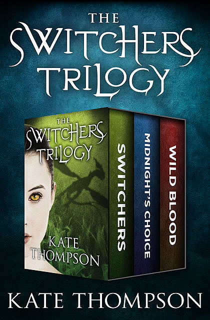 The Switchers Trilogy, Kate Thompson