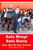 Satu Mimpi Satu Dunia – One World One Dream, David Ewing Jr, Xiao Ling