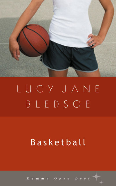Basketball, Lucy Jane Bledsoe