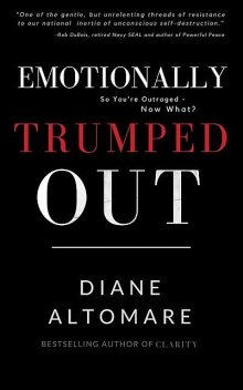 Emotionally Trumped Out, Diane Altomare