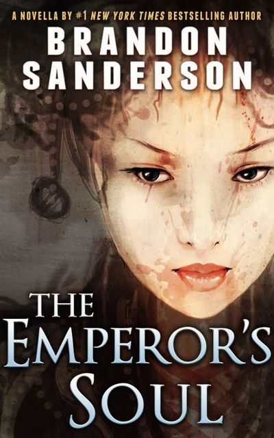 The Emperor's Soul, Brandon Sanderson