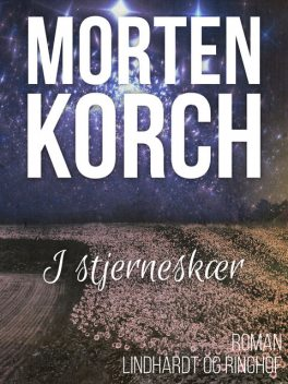 I stjerneskær, Morten Korch