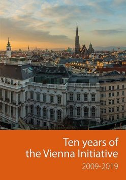 Ten years of the Vienna Initiative 2009–2019, European Investment Bank