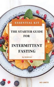 The Starter Guide for Intermittent Fasting, Heroad