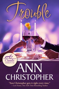 Trouble, Ann Christopher
