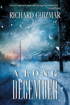 A Long December, Richard Chizmar