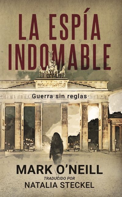 La Espía Indomable, Mark O'Neill