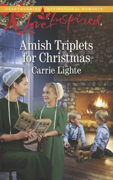 Amish Triplets for Christmas, Carrie Lighte