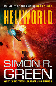Hellworld, Simon R.Green