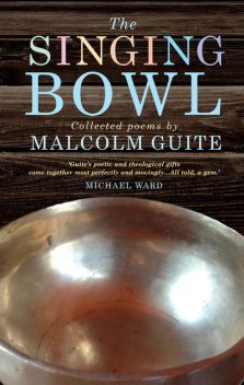 The Singing Bowl, Malcolm Guite
