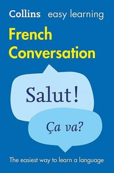 Collins Easy Learning French Conversation, Collins