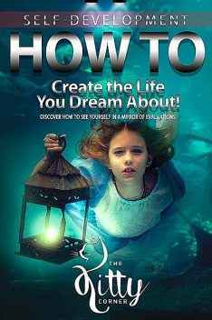 How to Create the Life You Dream About, Kitty Corner