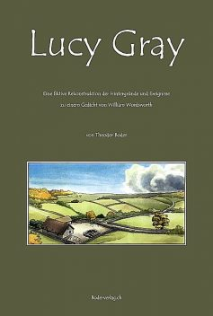 Lucy Gray, Theodor Boder, William Wordsworth