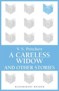 A Careless Widow and Other Stories, V.S.Pritchett