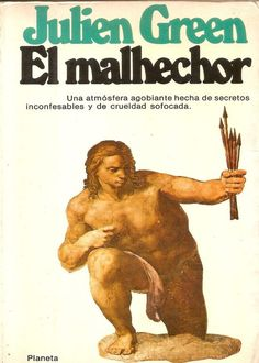 El Malhechor, Julien Green