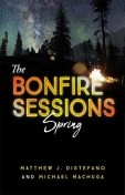 The Bonfire Sessions, Matthew Distefano, Michael Machuga