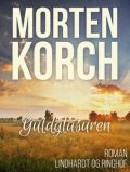 Guldglasuren, Morten Korch