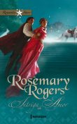 Intriga de amor, Rosemary Rogers