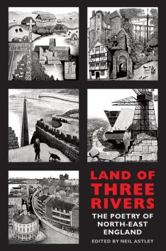 Land of Three Rivers, Neil Astley