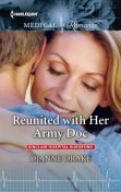 Reunited with Her Army Doc, Dianne Drake